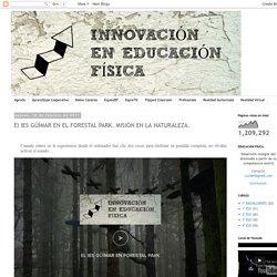 Educación Física: El IES GÜÍMAR EN EL FORESTAL PARK. MISIÓN EN LA NATURALEZA.