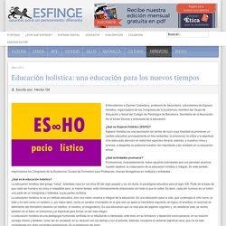 Educación holística: una educación para los nuevos tiempos - Revista Esfinge