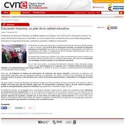 Educación Inclusiva, un pilar de la calidad educativa