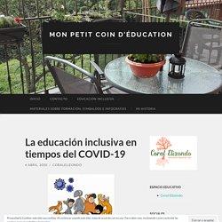 La educación inclusiva en tiempos del COVID-19