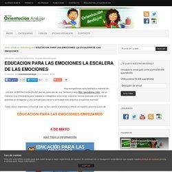 EDUCACION PARA LAS EMOCIONES LA ESCALERA DE LAS EMOCIONES -Orientacion Andujar