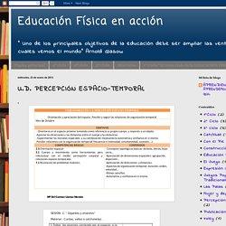 Educación Física en acción: U.D. PERCEPCIÓN ESPACIO-TEMPORAL