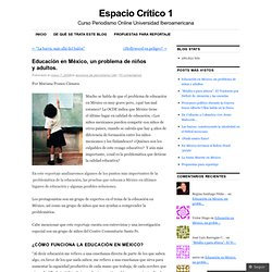 Educación en México, un problema de niños y adultos. « Espacio Crítico Periodismo Online