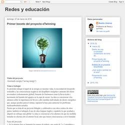 Redes y educación: Primer boceto del proyecto eTwinning