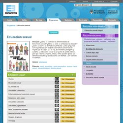 Educación Sexual: ENFERMEDADES, EMBARAZO, ETC