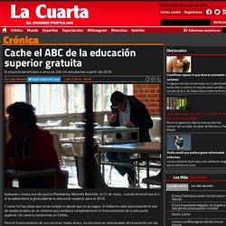 Cache el ABC de la educación superior gratuita