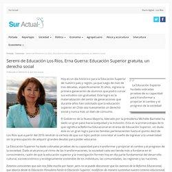 Seremi de Educación Los Ríos, Erna Guerra: Educación Superior gratuita, un derecho social