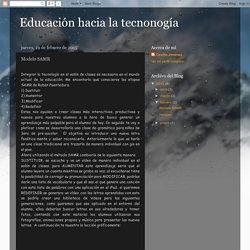 Educación hacia la tecnonogía : Modelo SAMR