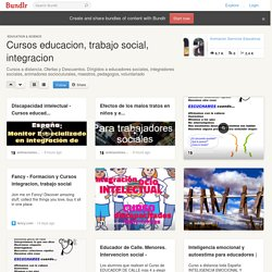 Cursos educacion, trabajo social, integracion