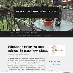 Educación inclusiva, una educación transformadora.