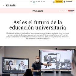 Así es el futuro de la educación universitaria