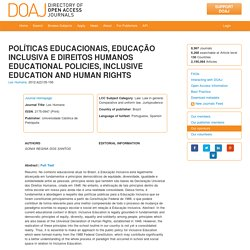POLÍTICAS EDUCACIONAIS, EDUCAÇÃO INCLUSIVA E DIREITOS HUMANOS EDUCATIONAL POLICIES, INCLUSIVE EDUCATION AND HUMAN RIGHTS