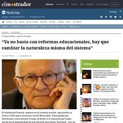 """""""Ya no basta con reformas educacionales, hay que cambiar la naturaleza misma del sistema"""""""