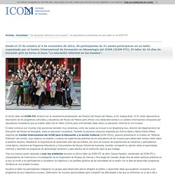 """""""La educación informal en los museos"""": los educadores se benefician de otro taller en el ICOM-ITC- Actualidad"""