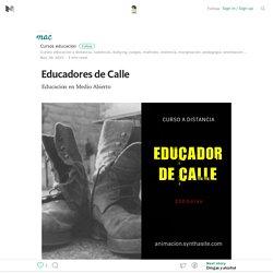 Educadores de Calle – Cursos educacion social – Medium