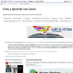 Técnicas de Design Thinking en español para educadores y Caja de herramientas