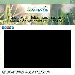 Educadores Hospitalarios - Cursos Trabajo Social y Educacion