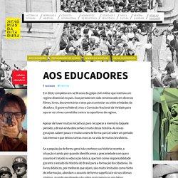 Aos educadores - Memórias da ditadura