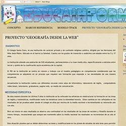"""EDUCAINFOMATI: PROYECTO """"GEOGRAFÍA DESDE LA WEB"""""""