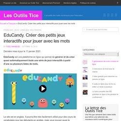 EduCandy. Créer des petits jeux interactifs pour jouer avec les mots