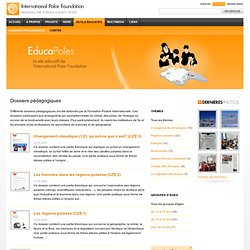 Teaching Dossiers - EducaPoles - Site Educatif de la Foundation Polaire Internationnale