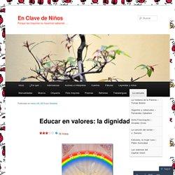 Educar en valores: la dignidad