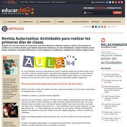 Revista Aulacreativa: Actividades para realizar los primeros dias de clases.