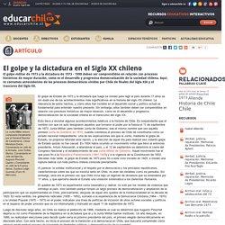 El golpe y la dictadura en el Siglo XX chileno