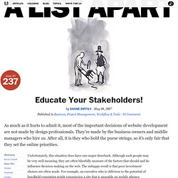 Educate Your Stakeholders!