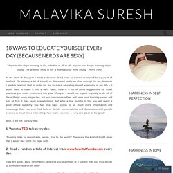 18 ways to educate yourself every day (because nerds are sexy) « ♥ Malavika ♥