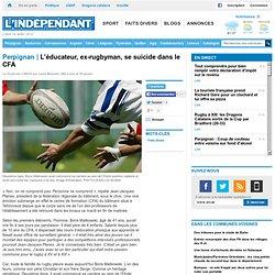L'éducateur, ex-rugbyman, se suicide dans le CFA