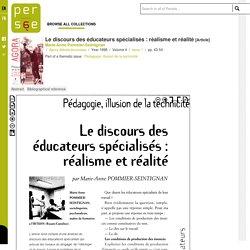 Le discours des éducateurs spécialisés : réalisme et réalité