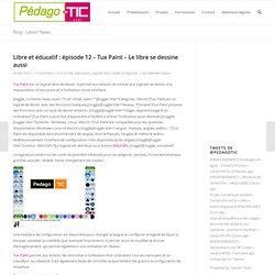 Libre et éducatif : épisode 12 – Tux Paint – Le libre se dessine aussi