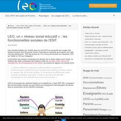 LEO, un « réseau social éducatif » : les fonctionnalités sociales de l'ENT