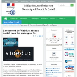 Lancement de Viaéduc, réseau social pour les enseignants
