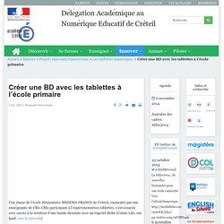 Délégation Académique au Numérique Educatif de Créteil - Créer une BD avec les tablettes à l'école primaire