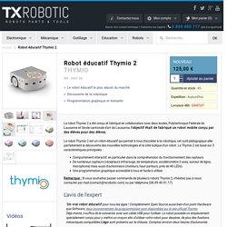 Robot éducatif Thymio 2 - THYMIO - TXRobotic