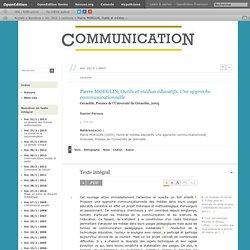 Pierre Moeglin, Outils et médias éducatifs. Une approche communicationnelle