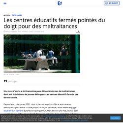 Les centres éducatifs fermés pointés du doigt pour des maltraitances - 2015