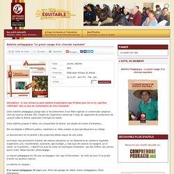 """Nos outils éducatifs - Mallette pédagogique """"Le grand voyage d'un chocolat équitable"""