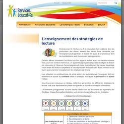 Services Éducatifs » L'enseignement des stratégies de lecture
