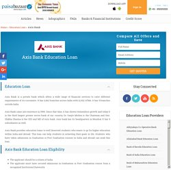 Axis Bank Education Loan in India & Abroad – PaisaBazaar.com