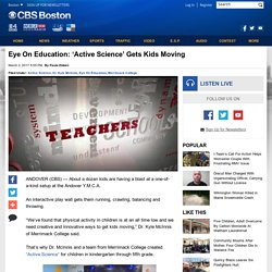 Eye On Education: 'Active Science' Gets Kids Moving