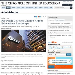 For-Profit Colleges Change Higher Education's Landscape - Administration