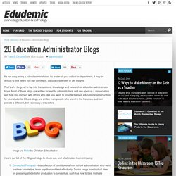 20 Education Administrator Blogs You Should Start Following Right Now