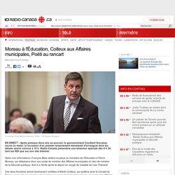 Moreau à l'Éducation, Coiteux aux Affaires municipales, Poëti au rancart