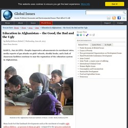 Education in Afghanistan – the Good, the Bad and the Ugly