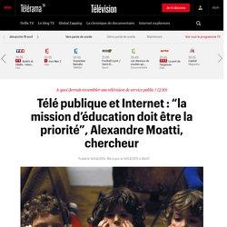 """Télé publique et Internet : """"la mission d'éducation doit être la priorité"""", Alexandre Moatti, chercheur"""