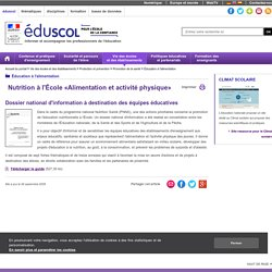 MINISTERE DE L EDUCATION - FEVRIER 2009 - Nutrition à l'École « Alimentation et activité physique »