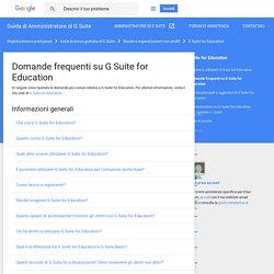 GSuite for Education: domande frequenti - Guida di Amministratore di G Suite